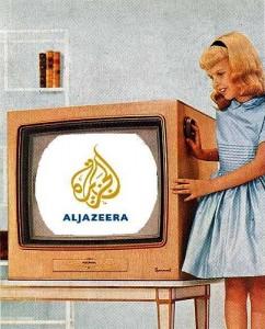 I want Al Jazeera