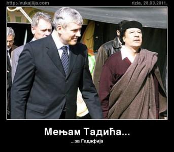 Will exchange Tadic for Gaddafi. Credit: Vujaklija.com