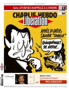 """And now, on top of Greece, I have to save Charlie"" - French daily Liberation cover, drawn by Charlie Hebdo cartoonists - November 3, 2011."