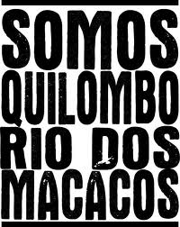 We are Quilombo Rio dos Macacos. Public domain.