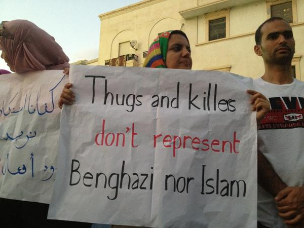 """Thugs and killers don't represent Islam"". Photograph from today's protest in Benghazi shared by @ASanalla on Twitter"