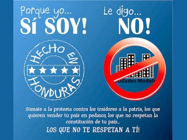 """Because I was made in Honduras, I say NO. Join the protest against the traitors of the country, those who want to sell your country piece by piece, those who don't respect the constitution of your country, those who don't respect you!"" Poster by Anonymous Honduras. No rights reserved."