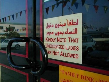 Unescorted ladies are not allowed, reads a restaurant sign in Saudi Arabia. Photo shared on Twitter by @moadaldabbagh