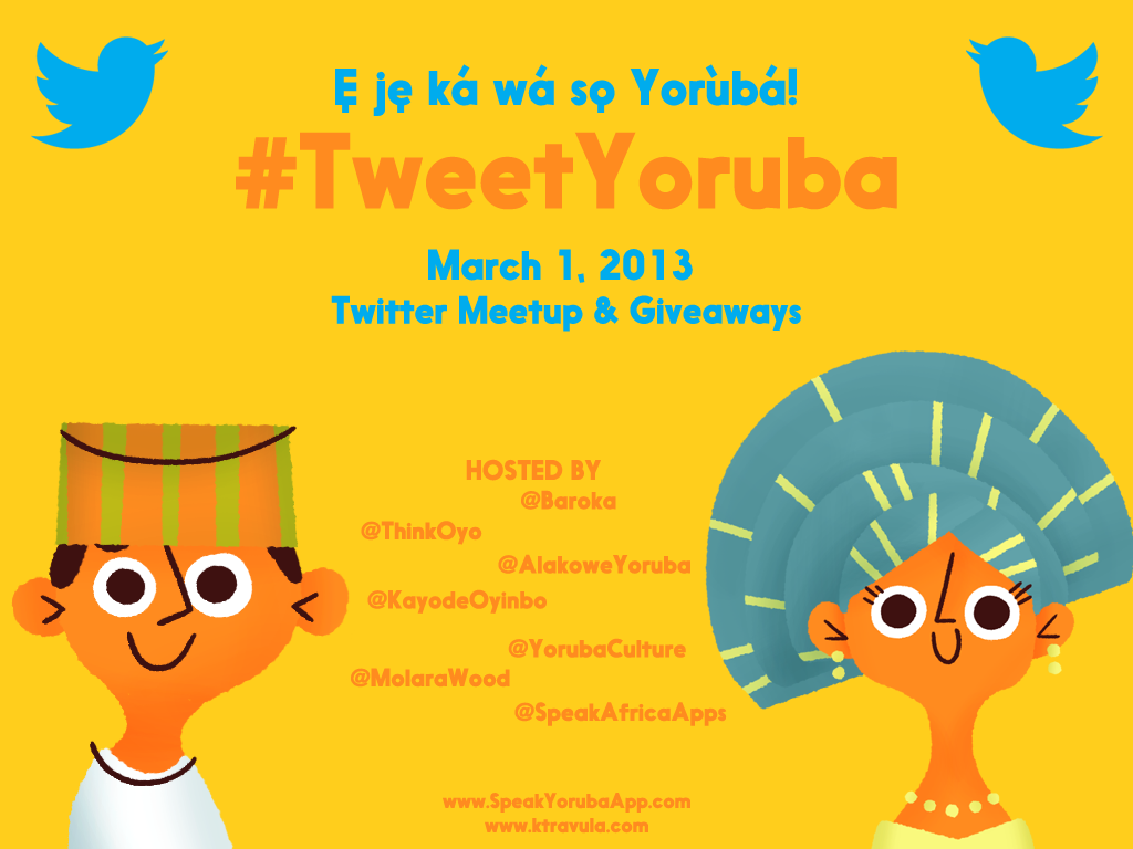 #TweetInYoruba Day 20013 (Credit: ktravula.com)