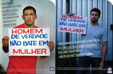 Real men don't beat women. Source: Banco Mundial Brasil on Facbook