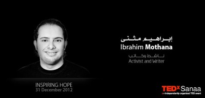 Ibrahim Mothana's participation poster in TedxSanaa in December 2011
