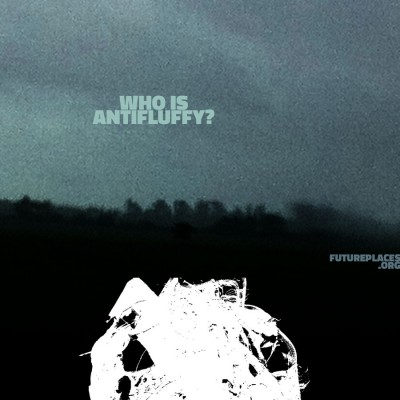 Who is Antifluffy? Future Places poster by Manufactura Independente, concept: Heitor Alvelos