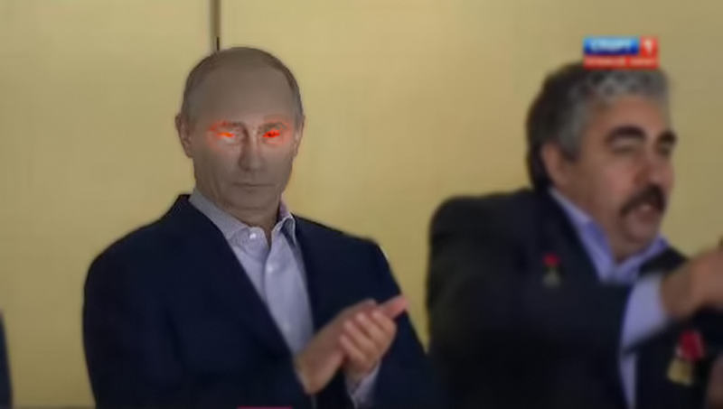 Vladimir Putin sees all of your shenanigans.