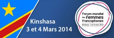 The Banner for the 2014 forum for francophone women in Kinshasa, DRC