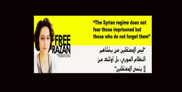 "Banner from the campaign for the release of Syrian activist Razan Ghazzawi: ""The regime does not fear those imprisoned, but those who do not forget them."" Source: Syria Planet"