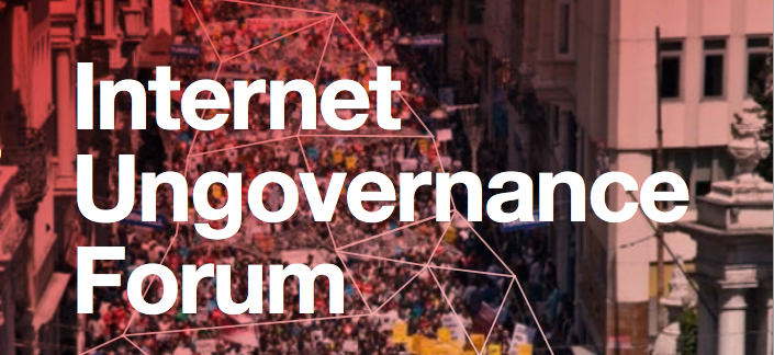 Internet Ungovernance Forum poster, used with permission.