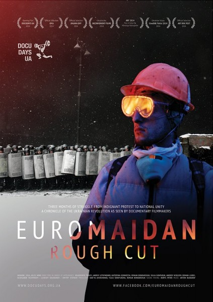 Poster for Euromaidan. Rough Cut. Image from Facebook.