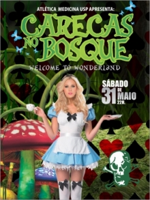 """One of the posters for the """"Carecas no Bosque"""" party. """"The whole marketing idea is based on the fact that there will be women available for sex"""", one student comments."""