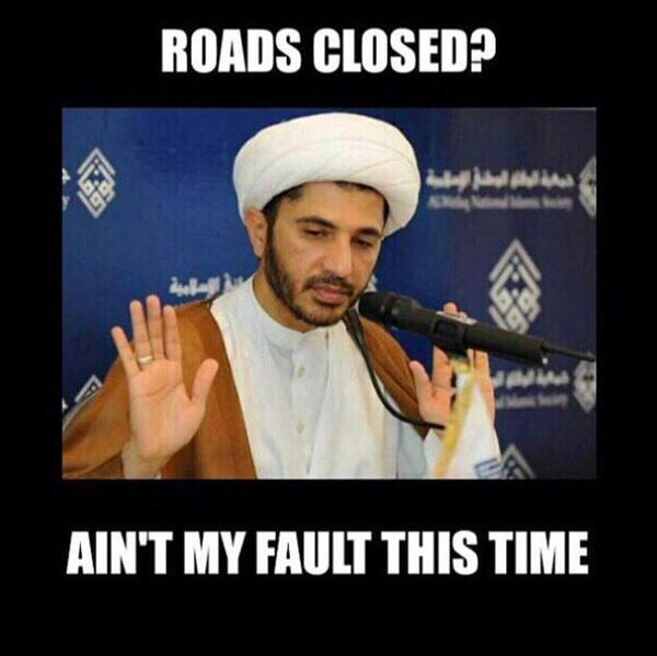 A meme showing opposition leader Ali Salman saying the closed roads aren't his fault