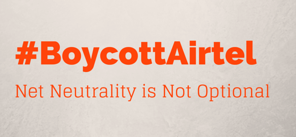 "Campaign poster saying ""#BoycottAirtel Net Neutrality is Not Optional"". Copyright: #BoycottAirtel campaign page"