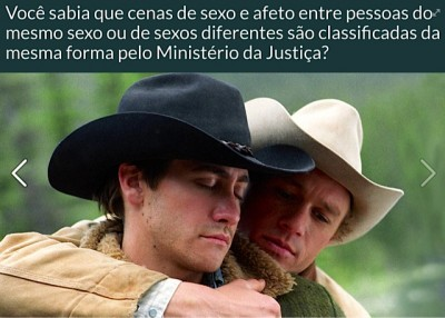 "Post from Ministry of Justice's page. The caption reads: ""Did you know that sex and affection scenes between same sex people or people from different sexes are all rate the same way by the Ministry of Justice?"". (Photo: Facebook/Reproduction)"