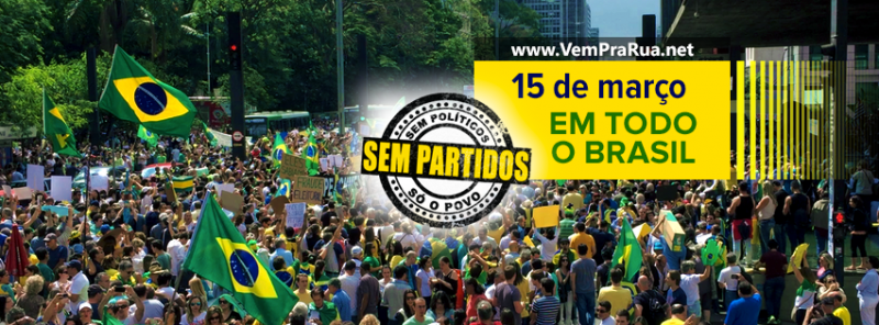 "A banner from movement ""Vem Pra Rua"" calling for the protests today: ""No parties, no politicians, only the people""."