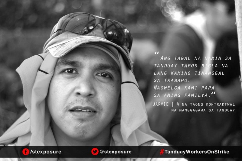 """We've been in Tanduay for so long and suddenly we're sacked from work. We went on strike for our families."" - Jarvie 