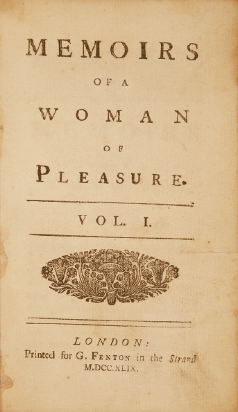 Memoirs of a Woman of Pleasure, popularly known as Fanny Hill, is an erotic novel by John Cleland first published in 1748. Image from Wikipedia