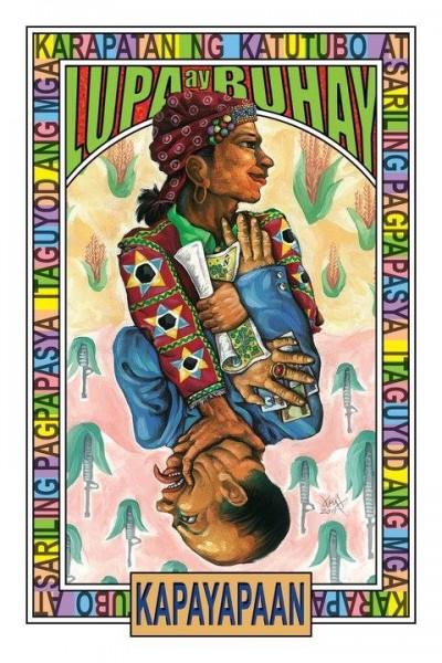 """""""Lupa ay Buhay"""" znaczy """"Ziemia to Życie"""". """"Kapayapaan"""" oznacza pokój. Napis na obramowaniu: Szanujcie prawa rdzennych mieszkańców oraz ich prawo do samostanowienia. Autor: Federico Boyd Sulapas Dominguez. Opublikowano za zgodą artysty"""