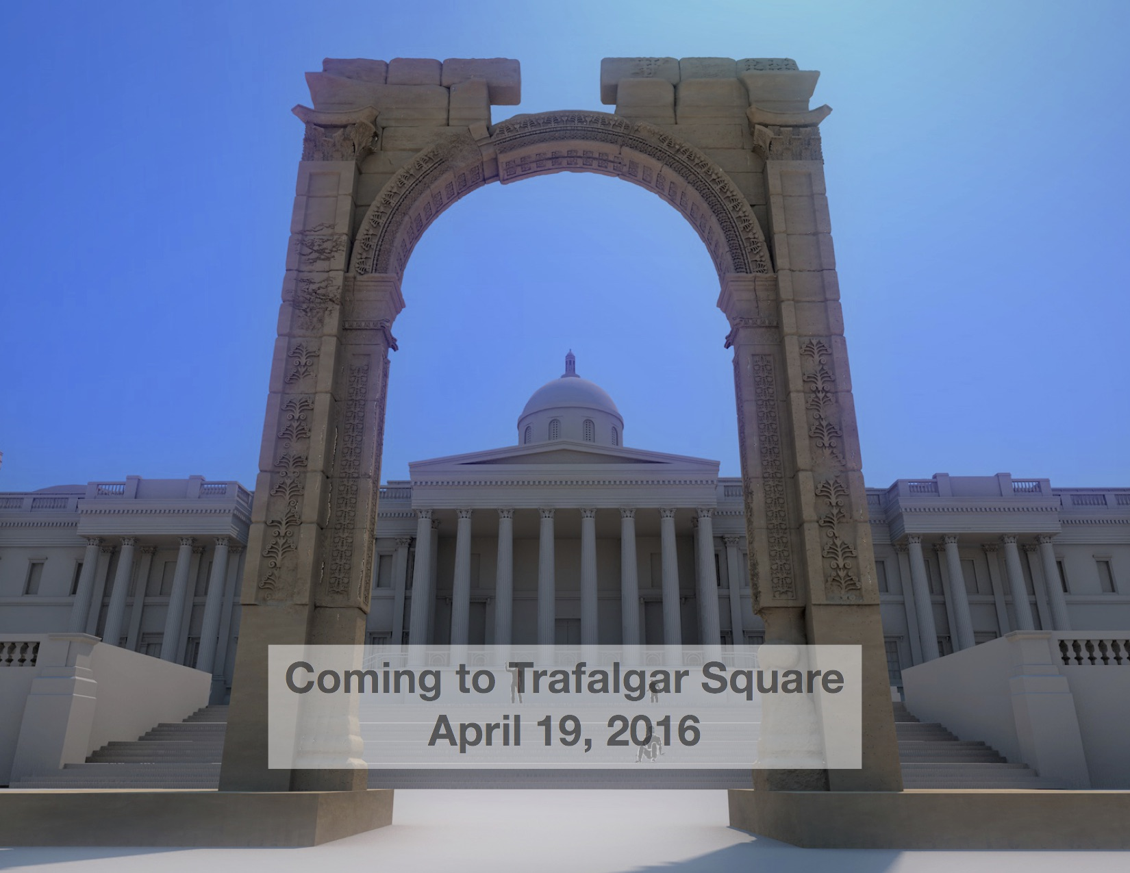 On April 19, 2016, in cooperation with national and international cultural heritage preservation organizations, and in conjunction with World Heritage Week 2016, the Institute for Digital Archaeology will install a monumental scale reconstruction of Palmyra's Triumphal Arch on Trafalgar Square. Photo Source: Digital Archaeology