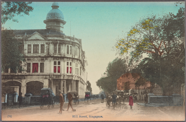 Hill Street, Singapore. 1907-1918. Photo from The New York Public Library Digital Collections.