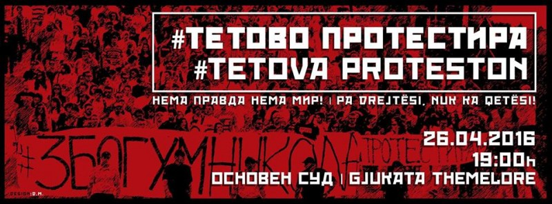Bilingual Macedonian-Albanian poster, announcing the upcoming April 26 protest in Tetovo on Facebook.