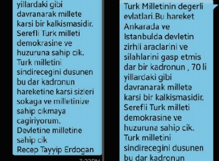 Text message attributed to Turkey's president calling citizens onto the streets in defense of their democracy. Widely shared.