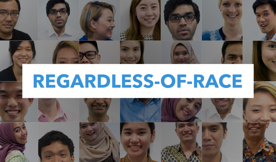 Take the pledge. 'Regardless of Race' campaign. Photo from 99.co