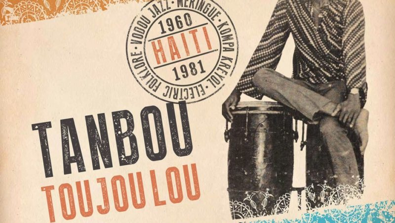 Tanbou Toujou Lou is the latest offering from Ostinato Records Credit: Courtesy/Ostinato Records