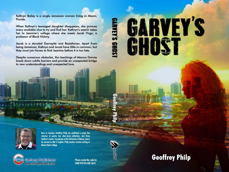"The cover of ""Garvey's Ghost,"" the new novel by Geoffrey Philp. Reproduced with the author's permission."