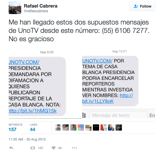 "Tweet translation: I have received these two messages, supposedly from UnoTV, from this number: (55) 6106 7277. This is not funny In Image: message on the left says, ""Presidency will sue for defamation those who published the White House report."" And message on the right says, ""For issue of the White House, the Presidency could incarcerate reporters while it investigates."""