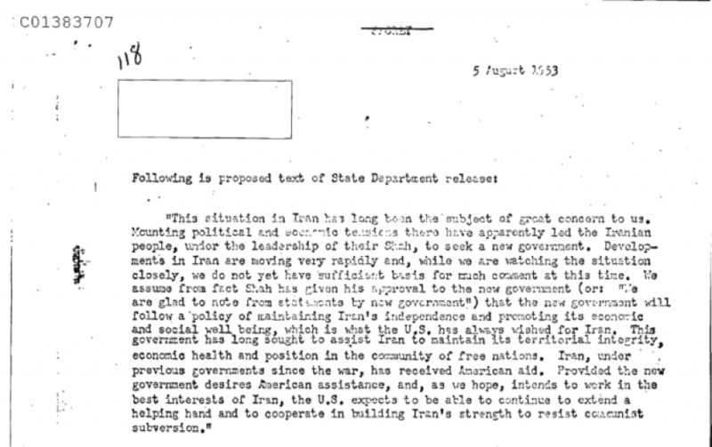 "A press release drafted by the US State Department anticipating the successful overthrow of Mosaddeq, and crediting ""the Iranian people, under the leadership of their Shah."" Mosaddegh was ousted two weeks later (Source: NSA Archive)"