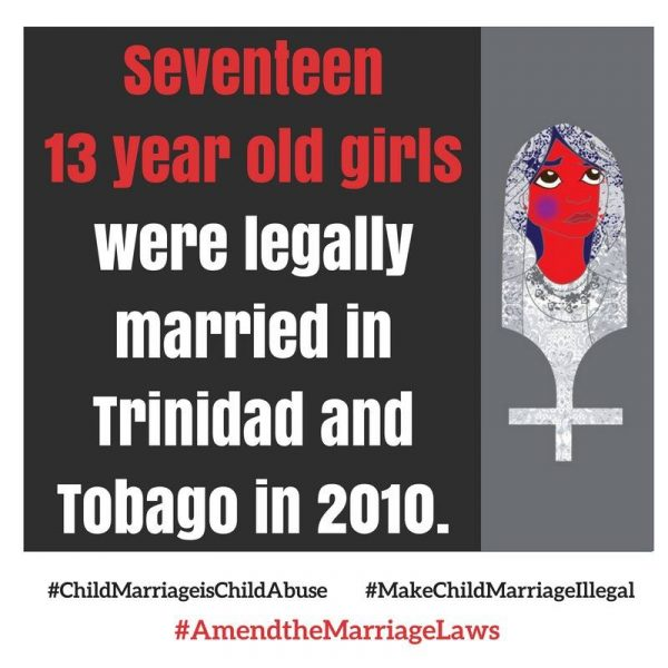 Infographic in support of putting an end to the practice of child marriage in Trinidad and Tobago; widely shared on Facebook.