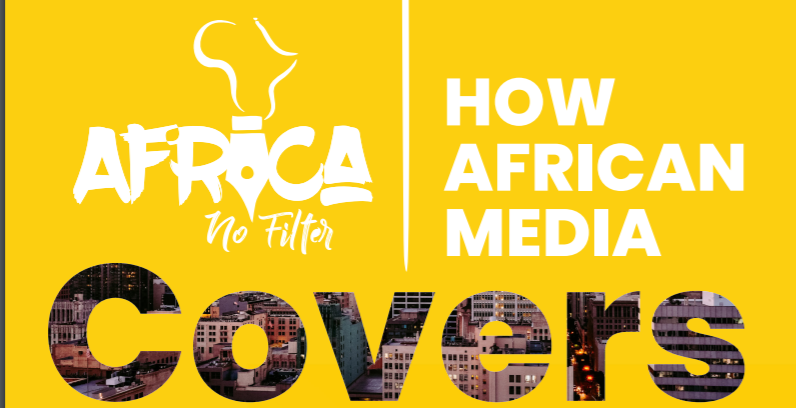 A screenshot of the Africa No Filter 2020 report on how African media covers Africa